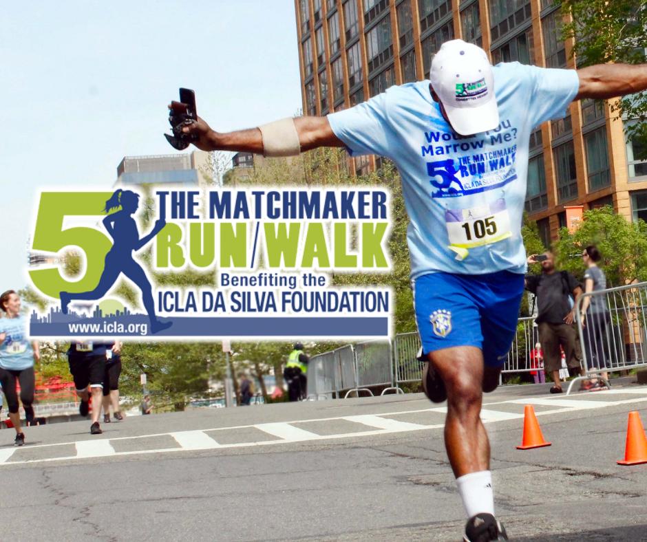 Matchmaker 5k Run/Walk NYC - The Icla da Silva Foundation